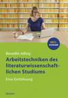 Vergrößerte Darstellung Cover: Arbeitstechniken des literaturwissenschaftlichen Studiums. Externe Website (neues Fenster)