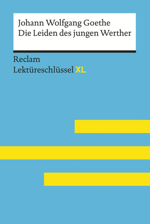 Johann Wolfgang Goethe, Die Leiden des jungen Werther