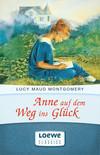 Anne auf dem Weg ins Glück