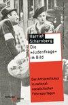 """Die """"Judenfrage"""" im Bild"""