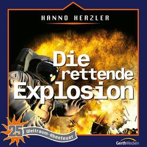 Die rettende Explosion (Weltraum-Abenteuer 25)
