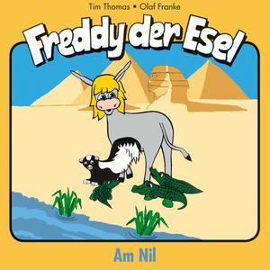 Am Nil (Freddy der Esel 16)