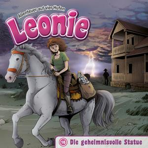 Die geheimnisvolle Statue (Leonie - Abenteuer auf vier Hufen 16)