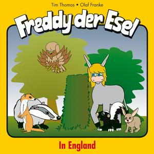 In England (Freddy der Esel 22)