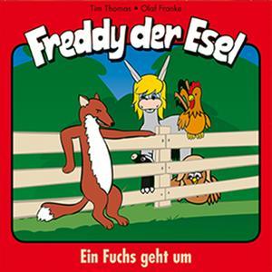 Ein Fuchs geht um (Freddy der Esel 23)
