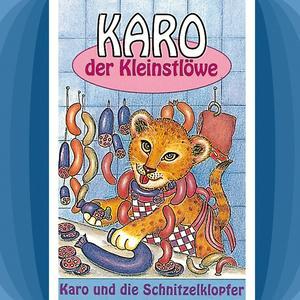 Karo und die Schnitzelklopfer (Karo der Kleinstlöwe 2)