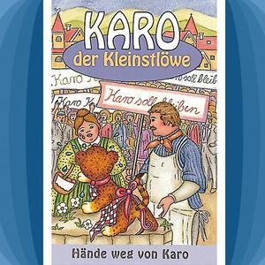 Hände weg von Karo (Karo der Kleinstlöwe 3)