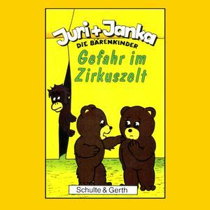 Gefahr im Zirkuszelt (Juri und Janka - Die Bärenkinder 2)