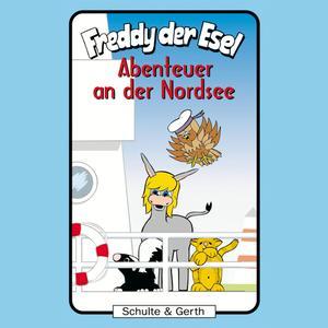 Abenteuer an der Nordsee (Freddy der Esel 39)