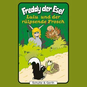 Lulu und der rülpsende Frosch (Freddy der Esel 43)