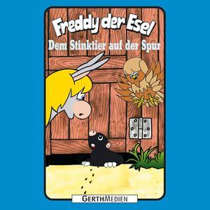 Dem Stinktier auf der Spur (Freddy der Esel 57)