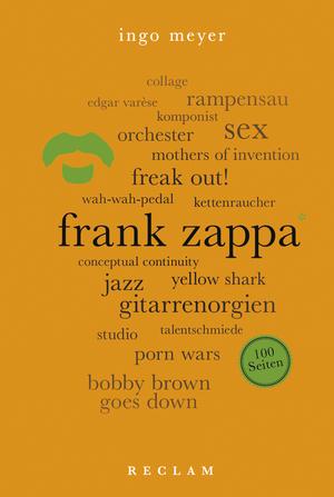 Frank Zappa. 100 Seiten