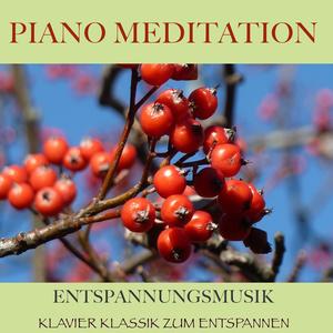Piano Meditation - Entspannungsmusik