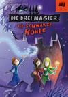 Die drei Magier - Die schwärze Höhle