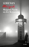 Maigrets Nacht an der Kreuzung