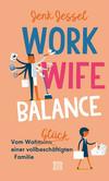 Vergrößerte Darstellung Cover: Work-Wife-Balance. Externe Website (neues Fenster)