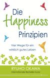 Die Happiness-Prinzipien
