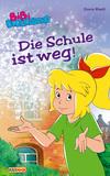 Vergrößerte Darstellung Cover: Bibi Blocksberg - Die Schule ist weg!. Externe Website (neues Fenster)