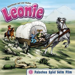 Falsches Spiel beim Film (Leonie - Abenteuer auf vier Hufen 5)