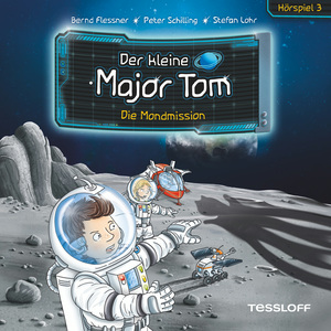 Der kleine Major Tom. Hörspiel 3: Die Mondmission