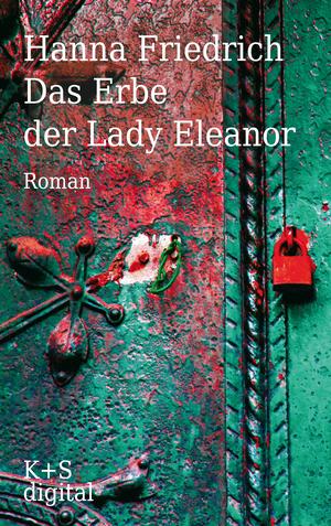 Das Erbe der Lady Eleanor