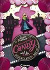 Vergrößerte Darstellung Cover: Geheimagentin Candy und die Schokoladen-Mafia. Externe Website (neues Fenster)