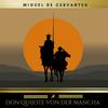 Vergrößerte Darstellung Cover: Don Quijote von der Mancha. Externe Website (neues Fenster)