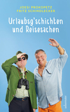 Vergrößerte Darstellung Cover: Urlaubsgeschichten und Reisesachen. Externe Website (neues Fenster)