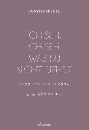 Ich seh, ich seh, was du nicht siehst - Denn ich bin blind
