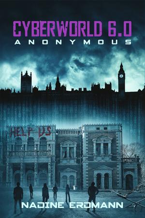 CyberWorld 6.0: Anonymous