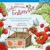 Erdbeerinchen Erdbeerfee. Spaghetti im Erdbeergarten und andere Vorlesegeschichten