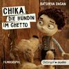 Vergrößerte Darstellung Cover: Chika, die Hündin im Ghetto. Externe Website (neues Fenster)