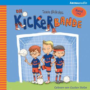 Die Kickerbande (1-2). Anpfiff für das Siegerteam und Fußballfreunde halten zusammen