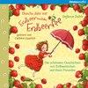 Durchs Jahr mit Erdbeerinchen Erdbeerfee