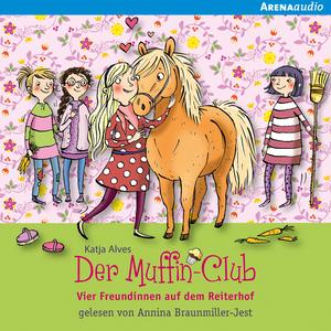 Der Muffin-Club (10). Vier Freundinnen auf dem Reiterhof