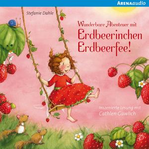Wunderbare Abenteuer mit Erdbeerinchen Erdbeerfee