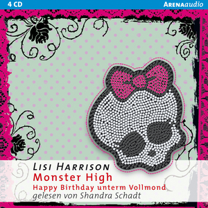 Monster High - Happy Birthday unterm Vollmond