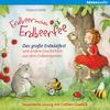 Erdbeerinchen Erdbeerfee. Das große Erdbärfest und andere Geschichten aus dem Erdbeergarten