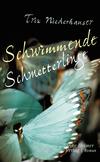 Vergrößerte Darstellung Cover: Schwimmende Schmetterlinge. Externe Website (neues Fenster)