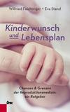 Vergrößerte Darstellung Cover: Kinderwunsch und Lebensplan. Externe Website (neues Fenster)