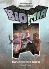 Abenteuer für Minecrafter: BIOMIA - Das geheime Buch