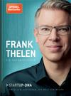 Vergrößerte Darstellung Cover: Frank Thelen - Die Autobiografie. Externe Website (neues Fenster)