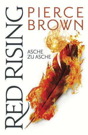 Red Rising - Asche zu Asche