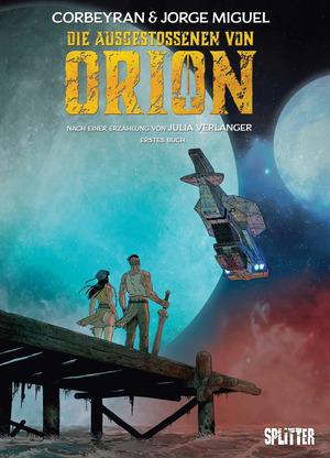 Die Ausgestoßenen von Orion. Band 1
