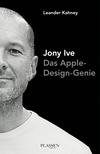 Vergrößerte Darstellung Cover: Jony Ive. Externe Website (neues Fenster)