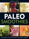 Paleo-Smoothies