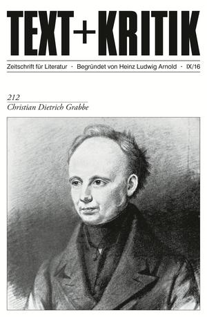 TEXT+KRITIK 212 - Christian Dietrich Grabbe