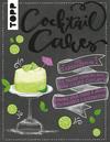 Vergrößerte Darstellung Cover: Cocktail Cakes. Externe Website (neues Fenster)