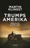 Vergrößerte Darstellung Cover: Trumps Amerika. Externe Website (neues Fenster)
