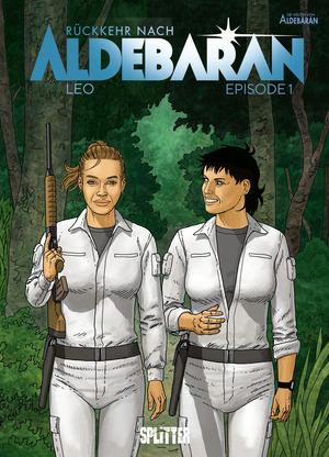 Rückkehr nach Aldebaran. Band 1